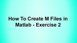 Wie erstellt M-Dateien in Matlab - Übung 2