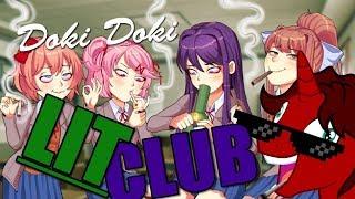 [Just Monika] DOKI DOKI LIT CLUB - WE GETTIN IT BOYYYYZ - Part 1
