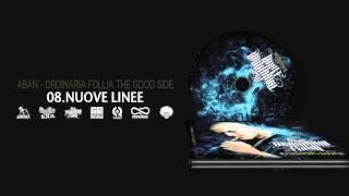 8. NUOVE LINEE prod. E.Z. ROB (Aban ORDINARIA FOLLIA The Good Side)