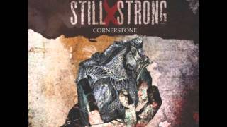 Still X Strong - Cornerstone 2011 Full Album