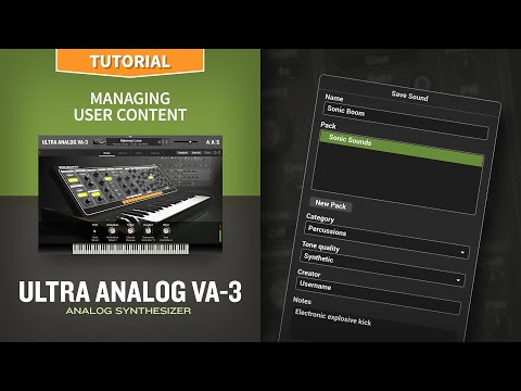 Managing User Content With The Ultra Analog VA-3 Analog Synthesizer Plug-in