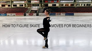 How To Figure Skate ❤ MOVES FOR BEGINNERS