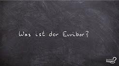 Euribor - Was ist der EURIBOR?