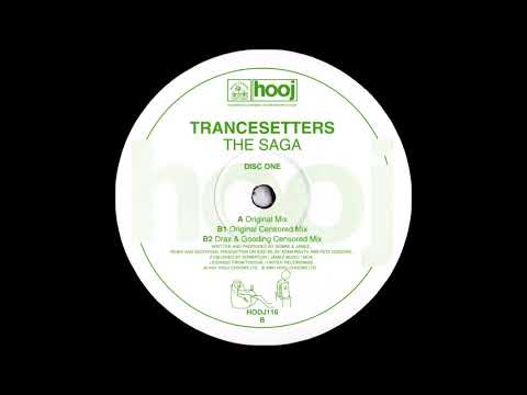 Trancesetters - The Saga (Original Mix) (2001)