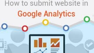 Google Analytics 2018   Submit Website on Google Analytics   Google Web Analytics -Part 11