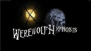 WEREWOLF HYPNOSIS (Request)
