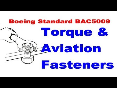 Aircraft Fasteners & Torque to Boeing Standard Specification BAC5009