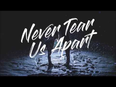 Bishop Briggs – Never Tear Us Apart [Lyrics]