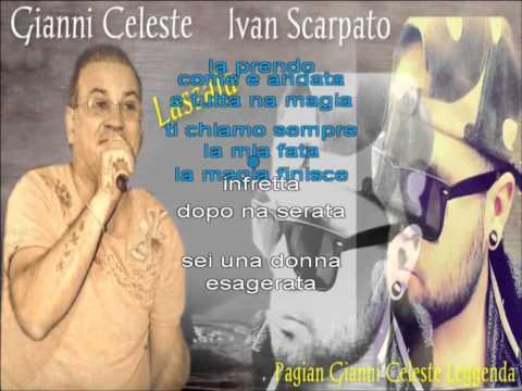 Gianni Celeste Lassala con testo
