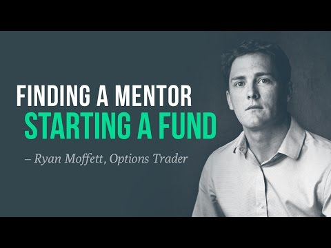 Finding a mentor, starting a fund, deliberate practice   Ryan Moffett