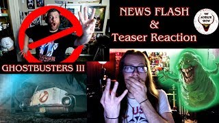 """Ghostbusters 3"" News Flash & Teaser Trailer Reaction - The Horror Show"