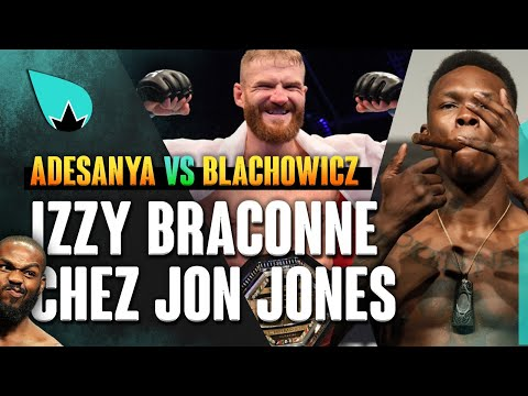 Israel Adesanya vs. Jan Blachowicz - le Stylebender monte chercher Jon Jones, futur CHAMP-CHAMP?!