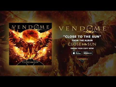 "Place Vendome - ""Close To The Sun"" (Official Audio)"