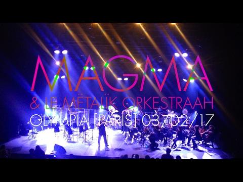 magma & le mëtalïk orkestraah/offering (ehn deïss) • olympia • 3 février 2017