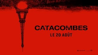 Catacombes / Bande-annonce VOST [Au cinéma le 20 août]