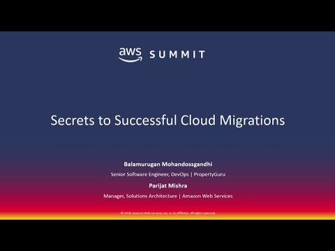 16-AWS Summit Singapore - Secrets to Successful Cloud Migrations