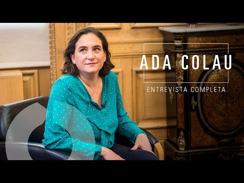 Entrevista completa a Ada Colau