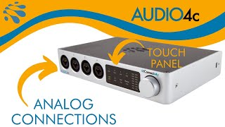 AUDIO4c: Analog Connections & Touch Panel