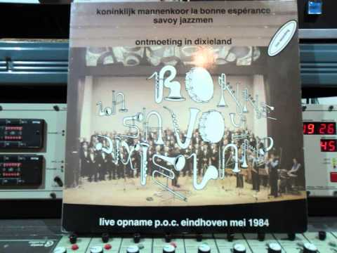 Savoy Jazzmen en La Bonne Esperance live in p.o.c Eindhoven Remasterd By B.v.d.M 2014