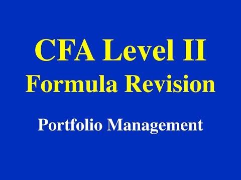 CFA Level II- Formula Revision-Portfolio Management - Part I (of II)