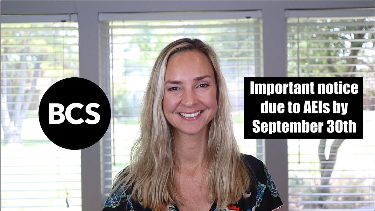 Important notice due to AEIs by September 30th