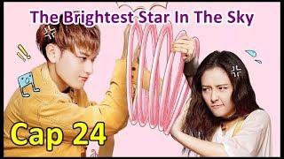 The Brightest Star In The Sky - Cap 24 Sub Español