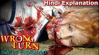 Wrong Turn Series Explained in Hindi Ft.Haunting tube
