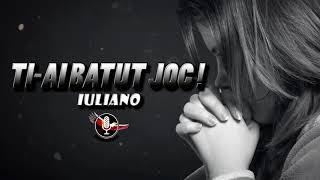 IULIANO - TI-AI BATUT JOC (Prod. TunnA Beatz)