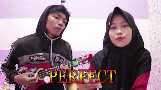 Baixar Ed - Sheeran - PERFECT (Cover)    Fadzikri & Fannisa