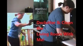Declutter and Clean the Living Room With Me!