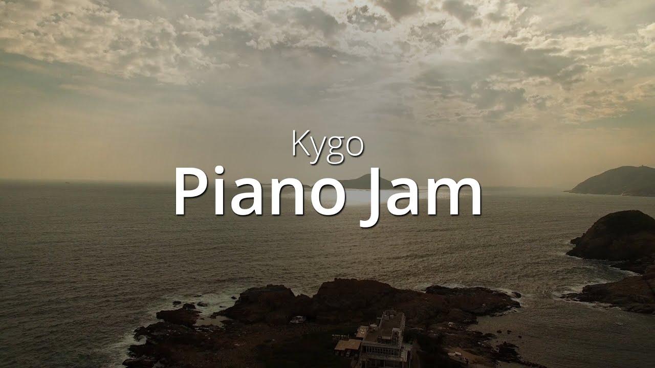 kygo-piano-jam-cover-strebler-piano