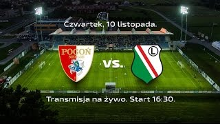 Transmisja na żywo: POGOŃ Siedlce - LEGIA Warszawa