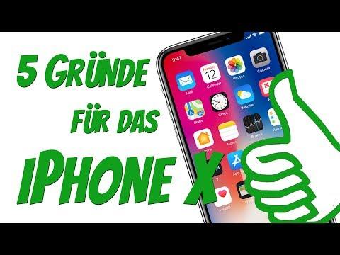 5 Gründe FÜR das iPhone X