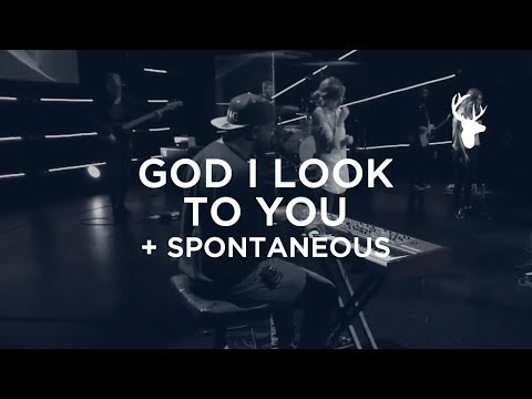 God I Look To You + Spontaneous - Alton Buggs | Bethel Worship