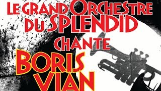 Le Grand Orchestre du Splendid - La java martienne (officiel)