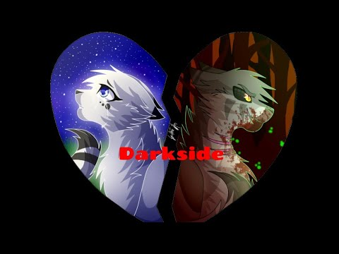 Darkside ~ Cats Warriors ~ Snowfur and Thistleclaw mp3