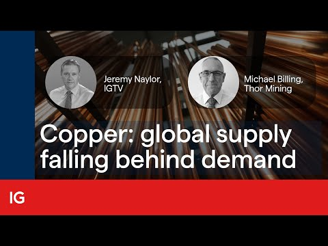 Copper: global supply falling behind demand