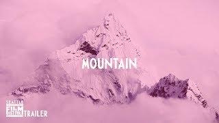 SIFF 2018 Trailer Mountain