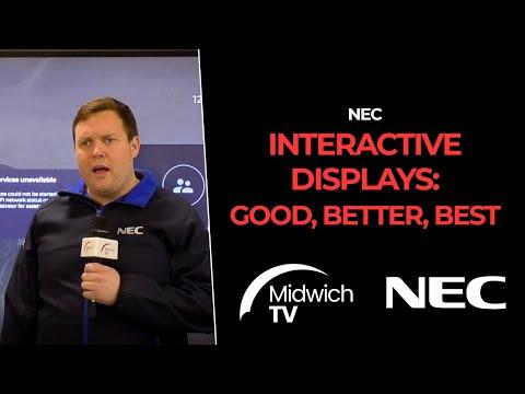 NEC interactive displays: Good, Better, Best
