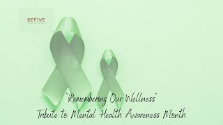 """Remembering Our Wellness ""Tribute to Mental Health Awareness Month with Richard and Michael"