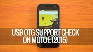 USB OTG Check on Moto E (2015)