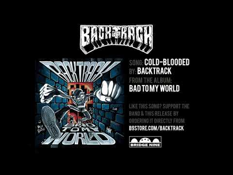 """Backtrack """"Cold-Blooded"""" (Official Audio)"""