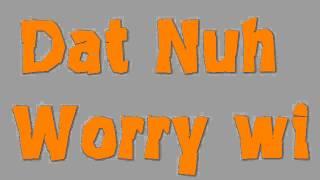 Json feat dawit Jeffery - Nuh worry wi