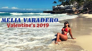 Gambar cover MELIA Varadero Cuba: Our Valentine's day escape 2019