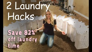 Laundry Hacks - 2 steps to reduce laundry time by 82%