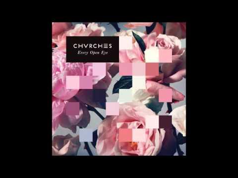 Bury It  - CHVRCHES