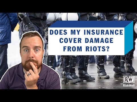 does-my-insurance-cover-damage-from-riots?