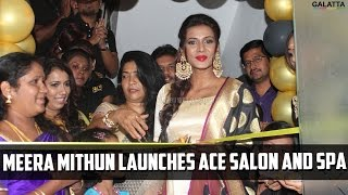 Meera Mithun Launches Ace Salon and Spa