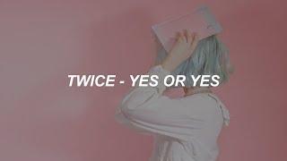"""TWICE """"YES or YES"""" Easy Lyrics"""