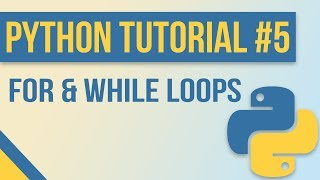 For Loops & While Loops in Python - Beginner Python Tutorial #5 (with Exercises)